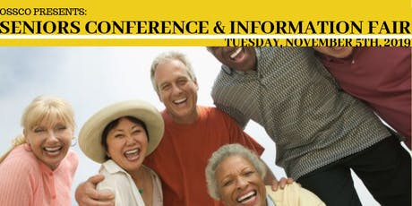 OSSCO SENIORS CONFERENCE & INFORMATION FAIR 2019 tickets