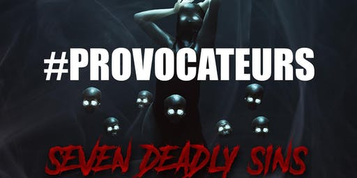 #Provocatures Seven Deadly Sins