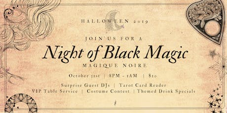 A Night Of Black Magic (Magique Noire) Costume Party   |   $10 Cover tickets