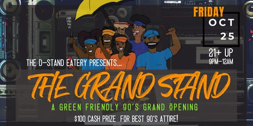 The D-Stand Presents...The Grand Stand Opening