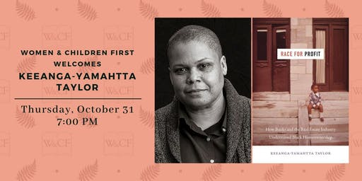 Author Reading: RACE FOR PROFIT by Keeanga-Yamahtta Taylor