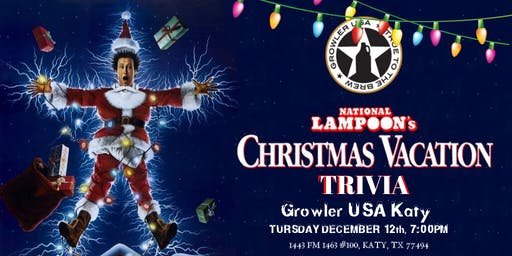 National Lampoon's Christmas Vacation Trivia at Growler USA Katy