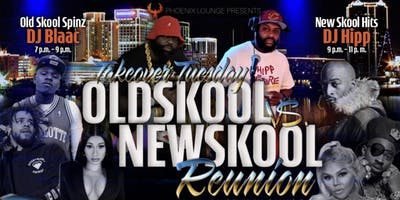 "Takeover Tuesday's ""Oldskool Vs Newskool"" Reunion"