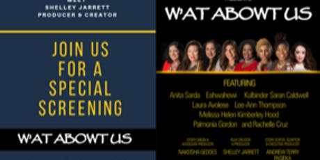 W'AT ABOWT US Screening  &   Live Panel Discussion tickets