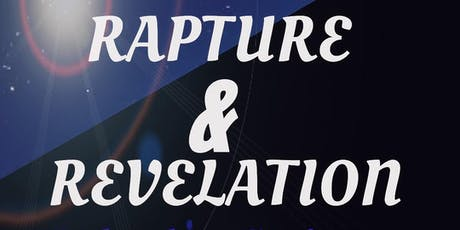 Rapture and Revelation  Bible Conference November 15 &16   2019 tickets