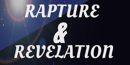 Rapture and Revelation  Bible Conference November 15 &16   2019