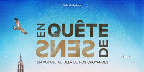 Projection du film EN QUÊTE DE SENS tickets