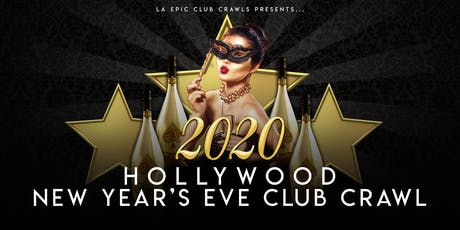2020 Hollywood New Years Eve Club Crawl tickets