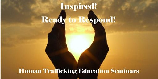 Human Trafficking Education Seminar