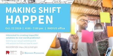 Making Shift Happen: Begin Your Journey in Social Innovation tickets
