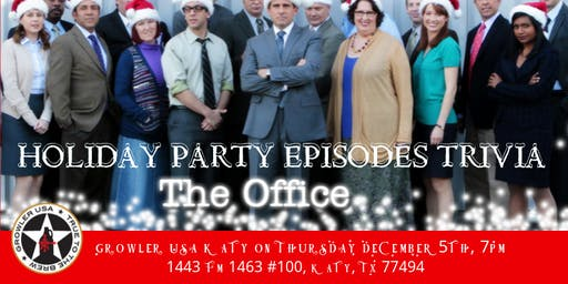 "The Office Trivia ""The Holiday Party Episodes"" at Growler USA Katy"