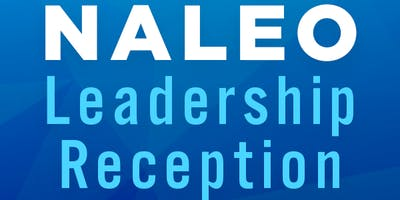 Reception  in Honor of NALEO President Ricardo Lara