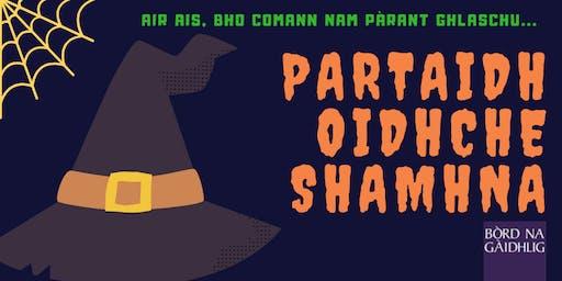 PARTAIDH OIDHCHE SHAMHNA