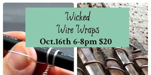 Wicked Wire Wraps