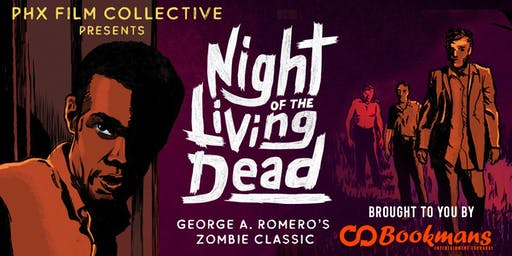 "PHX Film Collective presents ""Night of the Living Dead"""