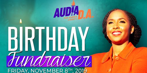 BIRTHDAY FUNDRAISER For Audia Jones, Harris County DA Candidate