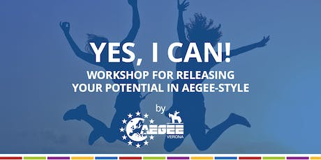 YES, I CAN! Workshop for releasing your potential in AEGEE-style biglietti
