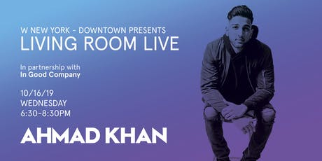 Ahmad Khan / Living Room Live tickets