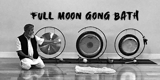 Full Moon Gong Baths, door opens at 3:15pm