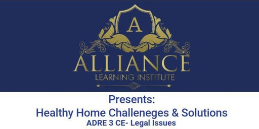 Healthy Home Challenges & Solutions
