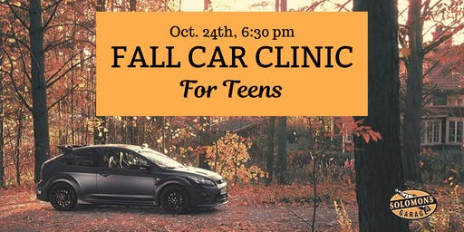 Teen Car Clinic: Fall Edition