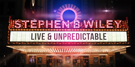 The Unpredictable Stephen B Wiley Show tickets