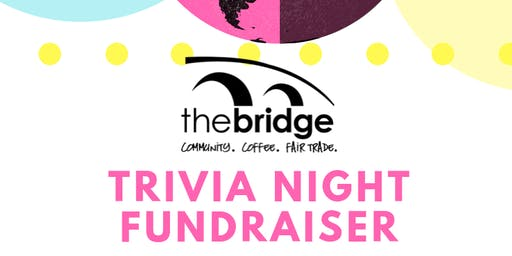 The Bridge Trivia Night