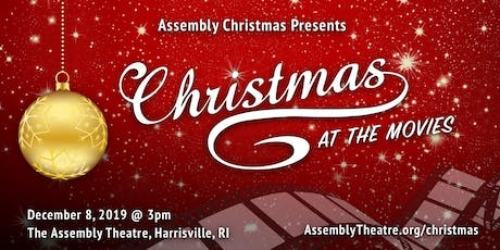 Assembly Christmas  Presents:  Christmas At The Movies tickets