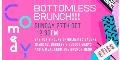 Evies Bottomless Comedy Brunch! tickets