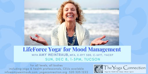 LifeForce Yoga® to Manage Your Mood