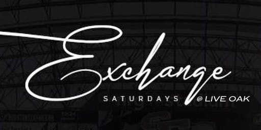 Exchage Saturdays at Live Oak for tables TxT 346.404.5060