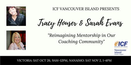Reimagining Mentorship in Our Coaching Community with Tracy Houser and Sarah Evans tickets