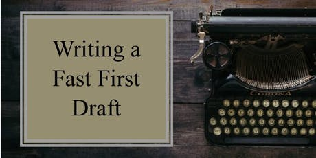 Writing a Fast First Draft tickets