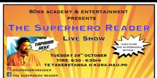 The Superhero Reader Live in Levin