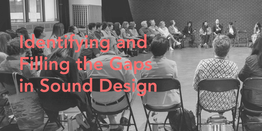 Identifying and Filling the Gaps in Sound Design