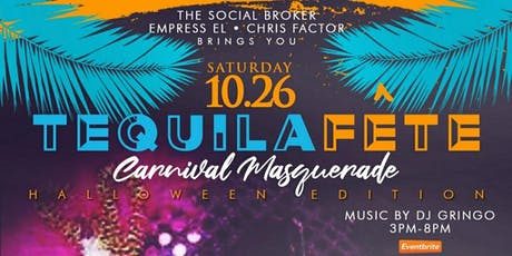 Tequila Fête (Carnival Masquerade) tickets