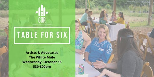 Table for Six: Artists & Advocates