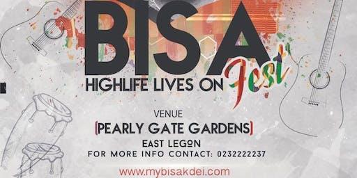 BISA FEST - HIGHLIFE LIVES ON