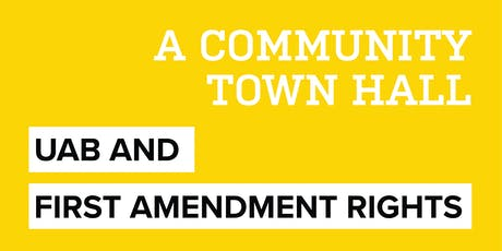 UAB and First Amendment Rights: A Community Town Hall tickets