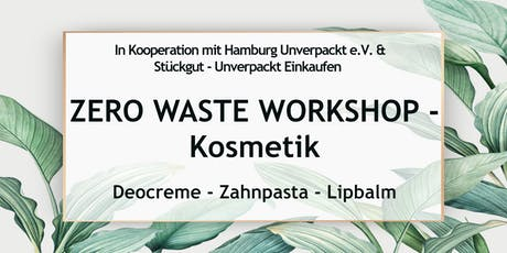 Zero Waste Workshop Hamburg - Kosmetik Tickets