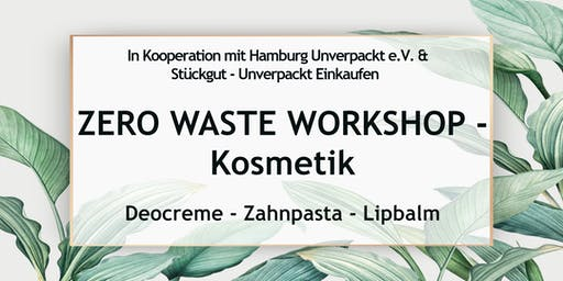 Zero Waste Workshop Hamburg - Kosmetik