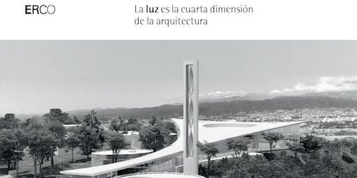 """Charla """"La luz es la cuarta dimensión de la arquitectura"""""""