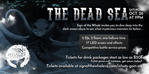 The Dead Sea - Halloween Celebration At Sign of the Whale
