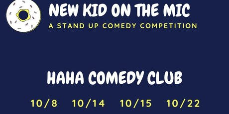 New Kid On The Mic, Stand Up Comedy Competition @ The Haha Comedy Club tickets
