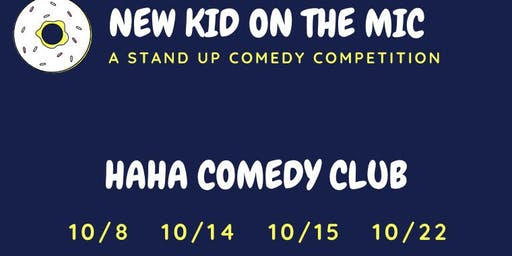 New Kid On The Mic, Stand Up Comedy Competition @ The Haha Comedy Club