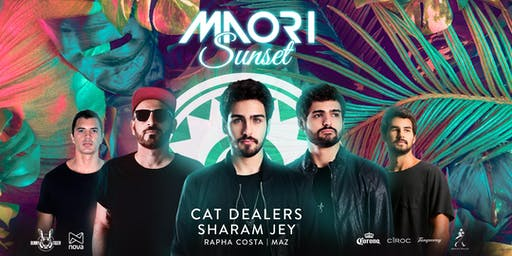 Maori Sunset • Cat Dealers + Sharam Jey