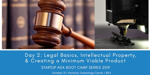 Day 2: Legal Basics, IP and Creating an MVP, Startup Ada Boot Camp Series