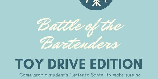 Battle of the Bartenders - Toy Drive Edition!