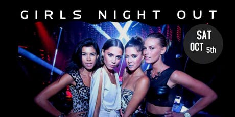 GIRLS NIGHT OUT w/ DJ ILLEGAL tickets