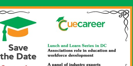 Lunch and Learn: Associations' Role in Education and Workforce Development tickets